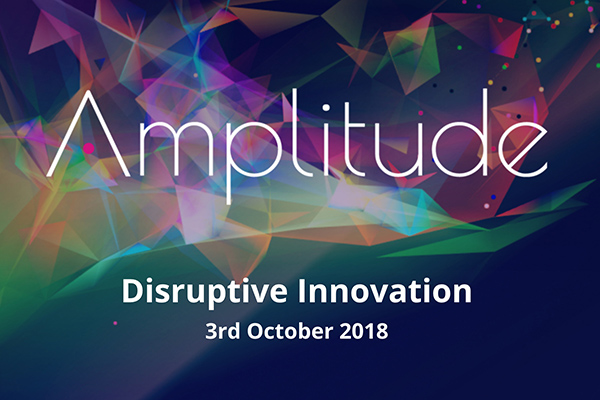 Amplitute conference - Disruptive Innovation - October 2018 - Technology Gateways