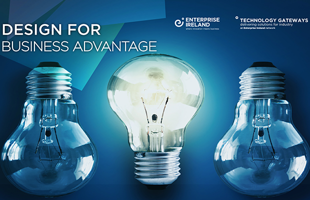 Enterprise Ireland's Technology Gateway Network and USER-FACTOR Design for SMEs group announce their 'Design for Business Advantage' networking morning